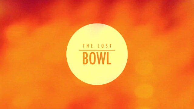 The Lost Bowl
